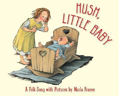 Hush-Little-Baby-9780152058876